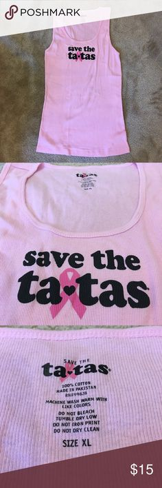 Save the ta💓tas tank top T-shirt, NWOT. Save the ta💓tas tank top T-shirt, NWOT. In pink, soft 100% cotton. Tops Muscle Tees