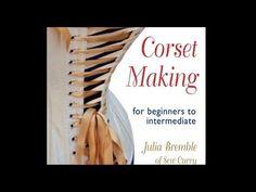 """Corset Making"" Book (Julia Bremble of Sew Curvy) REVIEW"