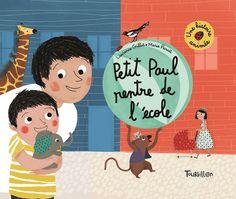 Petit-Paul rentre de l'école Texte de Laurence Gillot, illustré par Marie Paruit Tourbillon