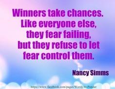 Take chances!