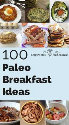 100 Paleo Breakfast Ideas - Something for everyone!