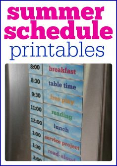 Summer Schedule Printables - print out and put on refrigerator to help organize your summer days