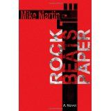 Rock Beats Paper (Paperback)By Mike Martin