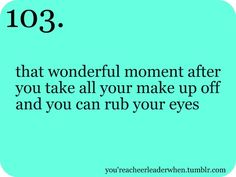 Lol, yes! This is why I generally don't wear eye makeup! :P