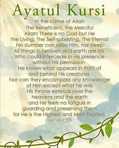 of Surah Al-Baqarah in Holy Qur'an is called Ayatul Kursi. Hazrat Ibn Masood (R.A) said: the lofty didn't create anything in the skies or on earth, in Jannah or Jahannum, loftier than Islam Hadith, Islam Muslim, Islam Quran, Alhamdulillah, Muslim Men, Islamic Prayer, Islamic Teachings, Islamic Art, Islamic Surah