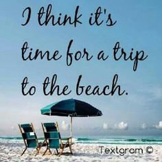 I think it's time for a trip to the beach. - 50 Warm and Sunny Beach Therapy Quotes - Style Estate - Beach Bum, Ocean Beach, Beach Trip, Beach Travel, City Beach, I Love The Beach, Sunny Beach, Beach Quotes, Just Dream