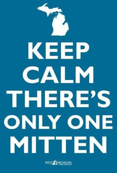The Only Mitten State!