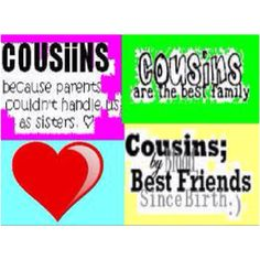 Create and share cousins graphics and comments with friends. Best Friend Sister Quotes, Cousin Quotes, Family Is Everything, Family Love, Amazing Quotes, Family Quotes, Self Esteem, Cousins, Cool Words