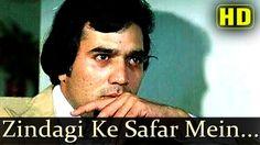 Zindagi Ke Safar Mein - Rajesh Khanna - Aap Ki Kasam - Kishore Kumar - R...