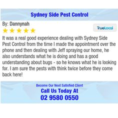 It was a real good experience dealing with Sydney Side Pest Control from the time I made...