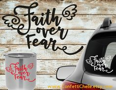 Faith Over Fear Decal Sticker | Yeti Decal | Window Decal | Rtic Decal | Choose Your Size and Color by ConfettiChelle on Etsy