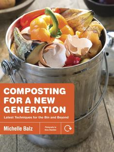 """Read """"Composting for a New Generation Latest Techniques for the Bin and Beyond"""" by Michelle Balz available from Rakuten Kobo. These aren't your grandpa's composting methods, Composting for a New Generation covers the modern composting techniques,. Vigan, Organic Compost, Organic Gardening, Gardening Tips, Free Pdf Books, Free Ebooks, Anna, Garden Pictures, Latest Books"""