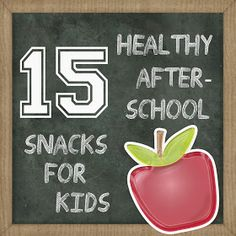 The Hankful House: 15 awesome afterschool snacks for kids