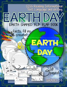Earth Shaped Flip Flap Book: Celebrate Earth Day! Once assembled your students will love that it will actually look like Earth! Grades 1-5 ($)