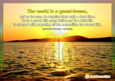 The world is a guest-house, and as for man, he remains there only a short time.  He is a guest with many duties and in a brief life  is charged with preparing all the necessities for eternal life.  (Risale-i Nur Collection -  The Words)    www.questionsonislam.com