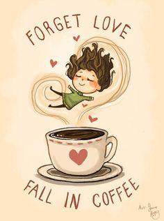 Fall In Coffee by Chibi-Joey on DeviantArt Coffee Girl, I Love Coffee, Coffee Coffee, Coffee Quotes, Coffee Humor, Funny Coffee, Coffee Cartoon, Coffee Artwork, Autumn Coffee