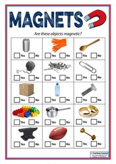 Have students go in pairs and go around to see if the objects are attracted to the magnets. Science Worksheets, Science Activities For Kids, Kindergarten Science, Science Resources, Science Experiments Kids, Science Classroom, Science Lessons, Teaching Science, Science Projects