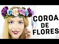 DIY - COROA DE FLORES l Adriana Alfaro #FFnaTomorrowland - YouTube
