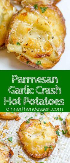 Parmesan Garlic Crash Hot Potatoes