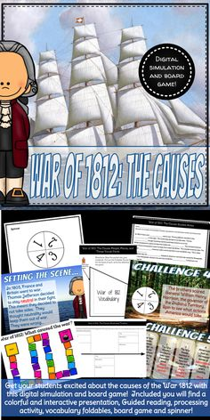 Causes of the War of 1812 Digital Simulation and Board Game