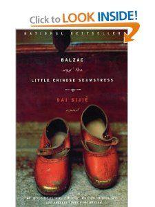 Balzac and the Little Chinese Seamstress: A Novel: Dai Sijie, Ina Rilke: 9780385722209: Amazon.com: Books