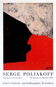 Plakat: Poliakoff, Serge - 1996 - Erker-Galerie Sean Scully, Tachisme, Exhibition Poster, Expositions, Typography Design, Book Art, Composition, Abstract Art, Collage