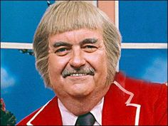 Captain Kangaroo....loved that show....whack a$$ hair