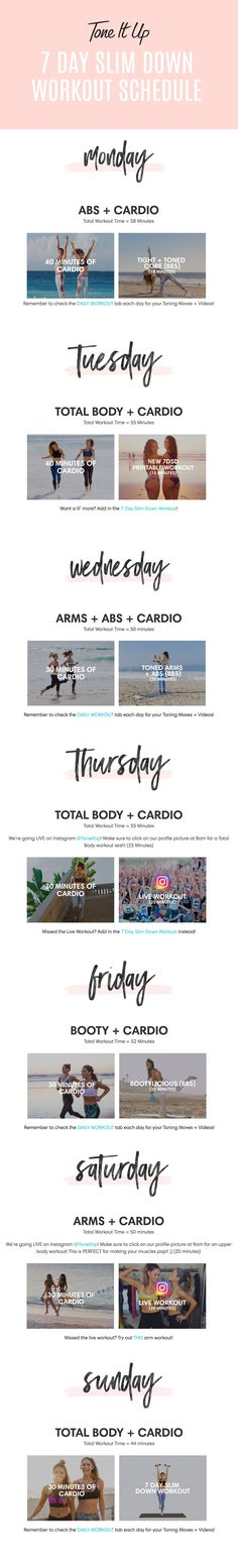 Your Weekly Workout Schedule for the 7 Day Slim Down! Check ToneItUp.com for your Daily Workout