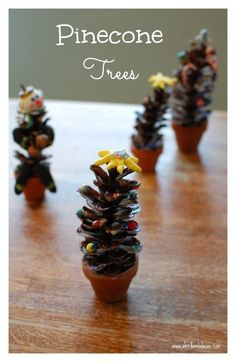 DIY Pinecone Trees -