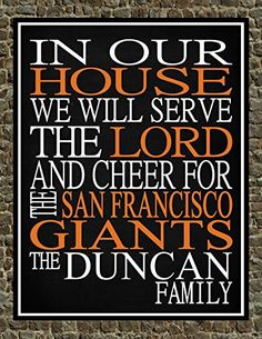 In Our House We Will Serve The Lord And Cheer for The San Francisco Giants Personalized Family Name Christian Print - Perfect Gift, baseball sports wall art - multiple sizes ** Be sure to check out this awesome product.
