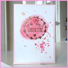 Let's Make A Card!: Be My Valentine