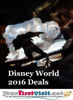 First Disney World 2016 Deals Expected Shortly - The Walt Disney World Instruction Manual -yourfirstvisit.net