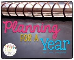 Planning for Next Year: Organizing the Year, the Day's Topics & Lesson Plans | What I Have Learned. A great blog post about how to do long term planning and translate it into short term planning.