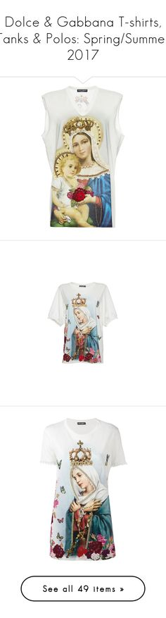 """Dolce & Gabbana T-shirts, Tanks & Polos: Spring/Summer 2017"" by livnd ❤ liked on Polyvore featuring dolceandgabbana, springsummer2017, livndfashion, livnddolceandgabbana, tops, t-shirts, print, sleeveless tee, patterned tops and beaded t shirts"