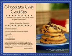 Everyone who tastes The Gourmet Cupboard's chocolate chip cookies says they are the BEST they've ever had!
