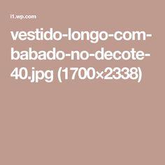 vestido-longo-com-babado-no-decote-40.jpg (1700×2338)