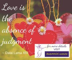 Love is...   #Love #Judgement #NonJudgemental #FeelGoodFriday #FridayFeeling #Inspiration