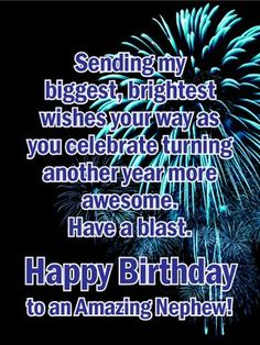 Ideas Birthday Wishes Nephew Birthday Wishes Nephew Quotes Birthday Greetings For Nephew, Birthday Message For Nephew, Happy Birthday Nephew Quotes, Birthday Verses, Coworker Birthday Gifts, Birthday Wishes For Him, Birthday Quotes For Him, Birthday Blessings, Happy Birthday Messages