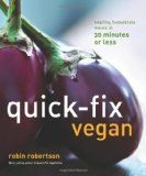 Quick-Fix Vegan: Healthy, Homestyle Meals in 30 Minutes or Less - affiliate link
