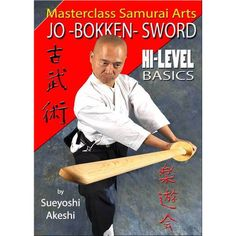 Instructor level basics. Learn the evolutionary refinements of traditional Jo, Bokken and Sword techniques . Amazing footwork, flow and timing. Includes: Iaido Basics Kenjutsu Basics Shiho Tsuki Mawas