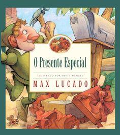 Livro O Presente Especial (Max Lucado)