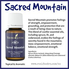 Sacred Mountain Essential Oil. Empower, find emotional balance and emotional strength. Ground yourself! #sacredmountain #essentialoils