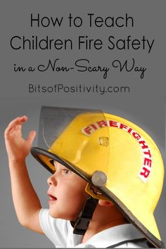 Lots of ideas and resources to help teach young children fire safety in a non-scary way; activities for home or classroom - Bits of Positivity Fire Safety For Kids, Family Safety, Community Workers, Community Helpers, Preschool Songs, Preschool Themes, Fire Prevention Week, Emergency Preparation, Attachment Parenting