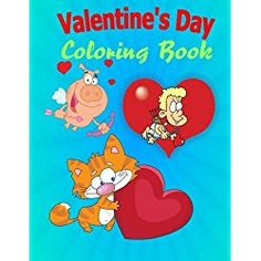 Valentine Coloring Book For Kids: Jumbo Coloring Book and Activity ...
