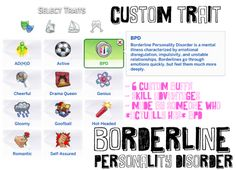 borderline personality disorder - custom trait for i think custom traits present a lot of opportunity in sims 4 to add realism to your sims (and more importantly, more drama). The Sims 4 Pc, Sims 4 Cas, My Sims, Sims Cc, Sims Mods, Sims 4 Game Mods, Sims Traits, Pelo Sims, Sims 4 Clutter
