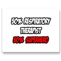 Respiratory Humor  Respiratory TherapistSleep Lab Tech