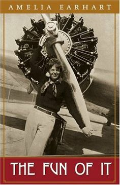 The Fun Of It: Random Records of My Own Flying and of Women in Aviation by Amelia Earhart EARHART. $11.84. Publication: March 15, 2000. Publisher: Academy Chicago Publishers; Reprint edition (March 15, 2000). Save 30%!