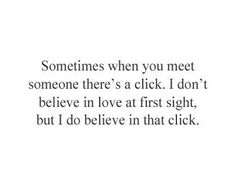 I believe in that click...