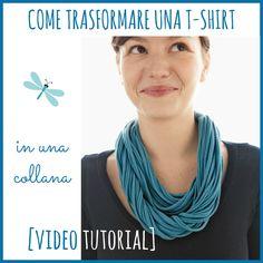 Come trasformare una t-shirt in una collana (video tutorial)