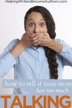 Is Your Character Talking Too Much? - Helping Writers Become Authors